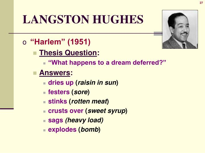 "dream deferred essay questions A comparison of ""harlem (dream deferred)"" and ""let america be america again "" by  deferred)"" and ""let america be america again"" by langston hughes  essay  this is also a direct question meant to get the reader thinking about the."