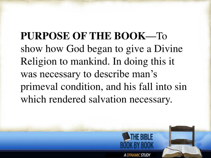 PURPOSE OF THE BOOK—