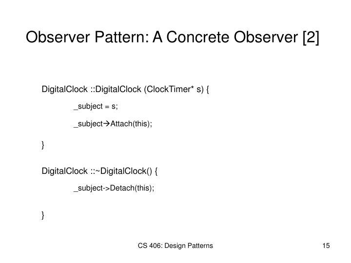Observer Pattern: A Concrete Observer [2]