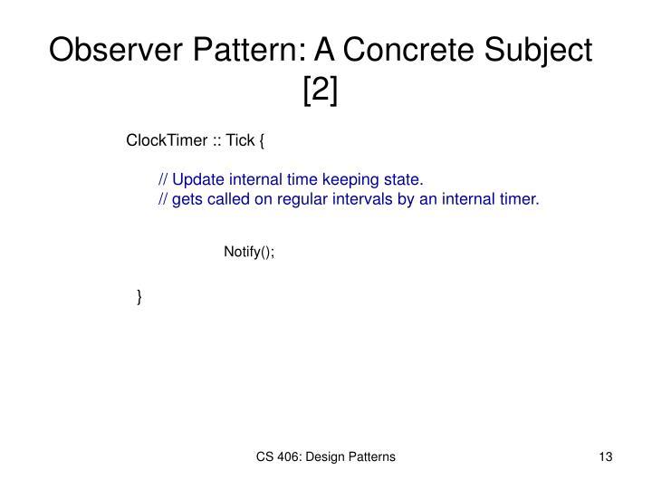 Observer Pattern: A Concrete Subject [2]