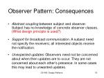 observer pattern consequences
