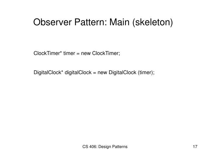 Observer Pattern: Main (skeleton)