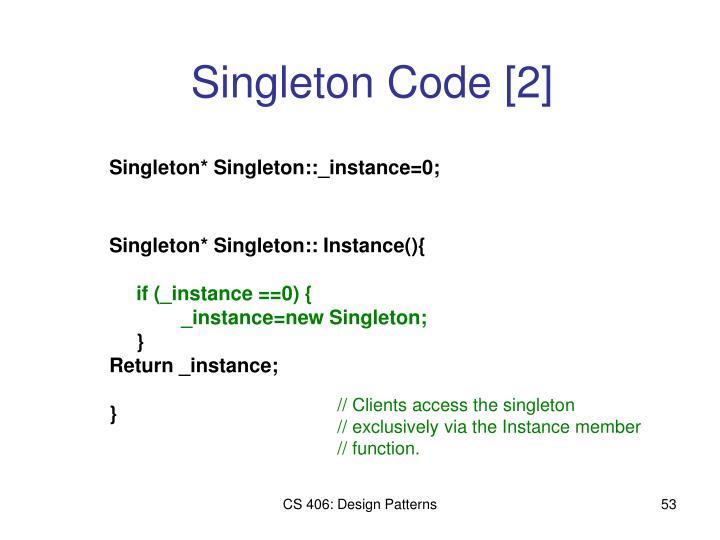 Singleton Code [2]