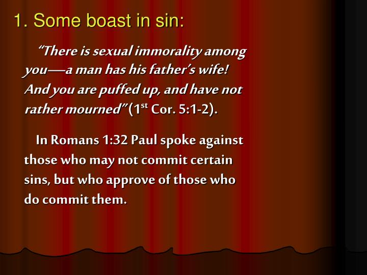 1. Some boast in sin:
