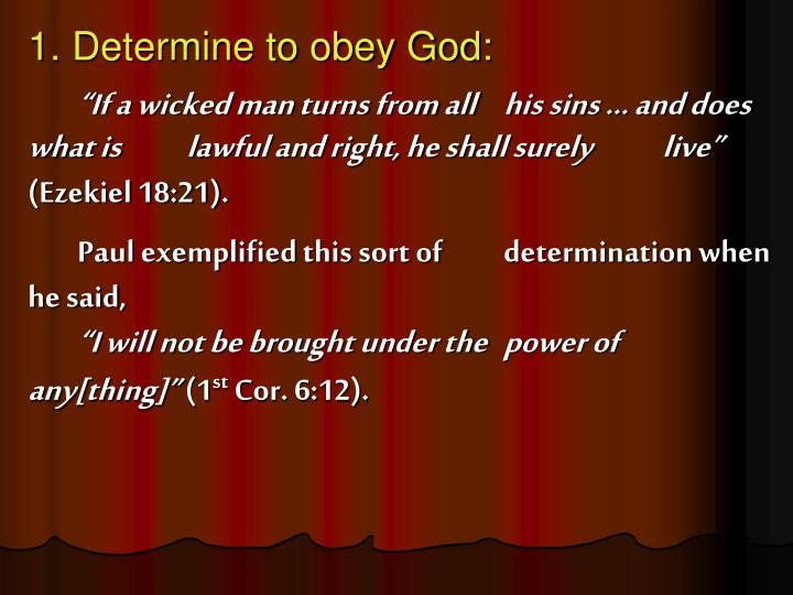 1. Determine to obey God: