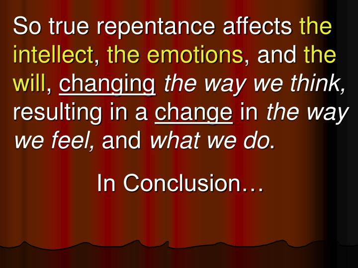 So true repentance affects