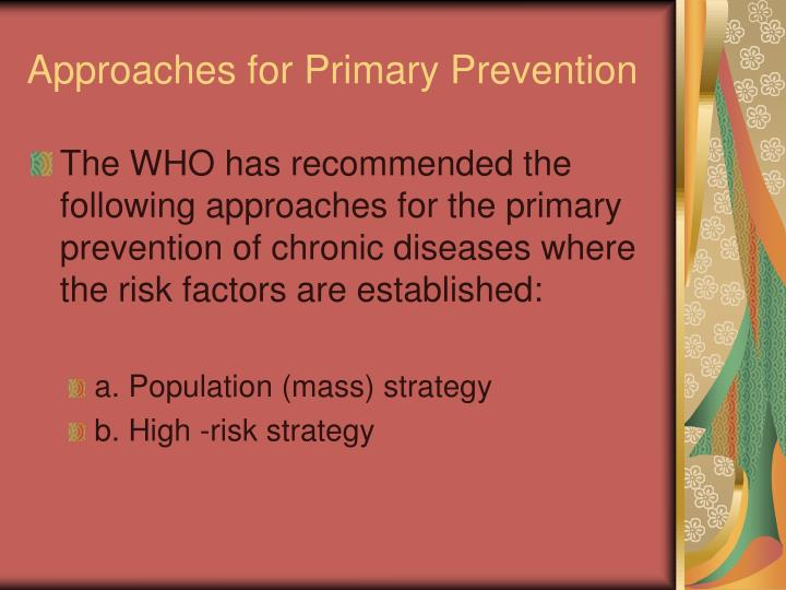 Approaches for Primary Prevention