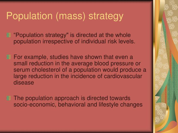 Population (mass) strategy