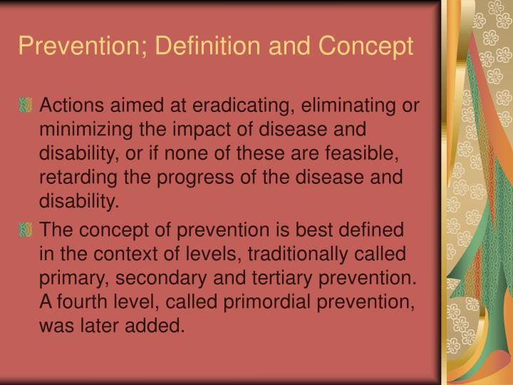 Prevention; Definition and Concept