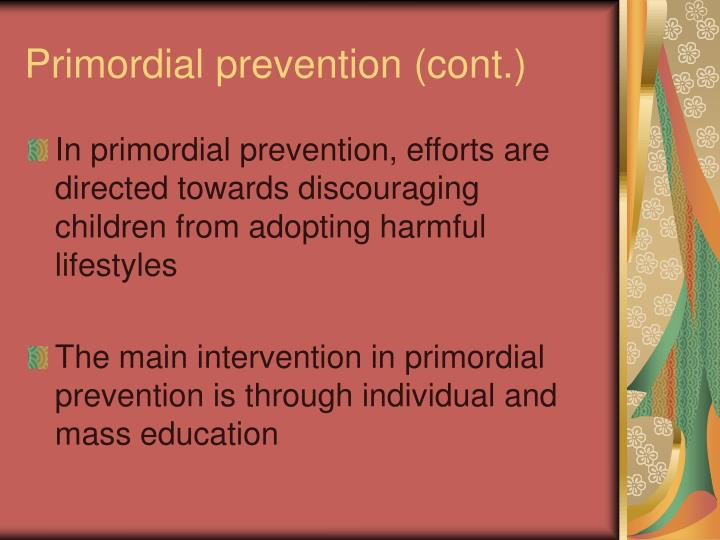 Primordial prevention (cont.)