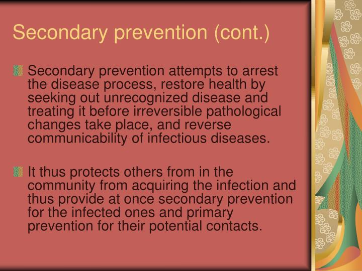 Secondary prevention (cont.)
