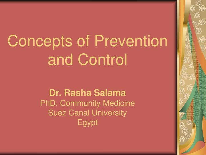 Concepts of Prevention and Control