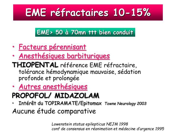 EME réfractaires 10-15%
