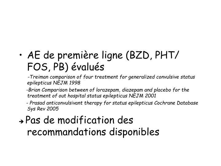 AE de première ligne (BZD, PHT/ FOS, PB) évalués