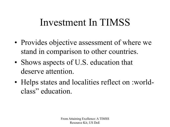 Investment In TIMSS