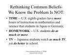rethinking common beliefs we know the problem is not