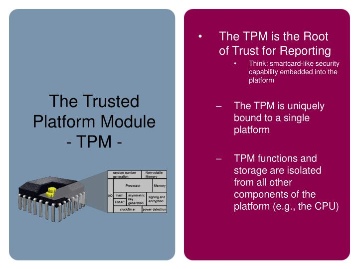 The Trusted Platform Module