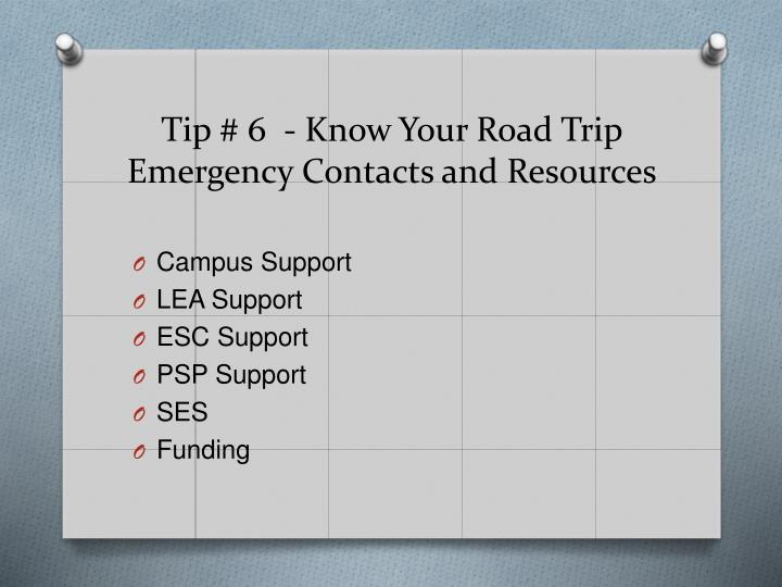Tip # 6  - Know Your Road Trip Emergency Contacts and Resources