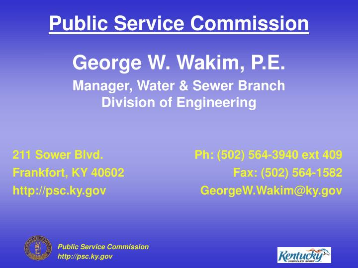 George W. Wakim, P.E.