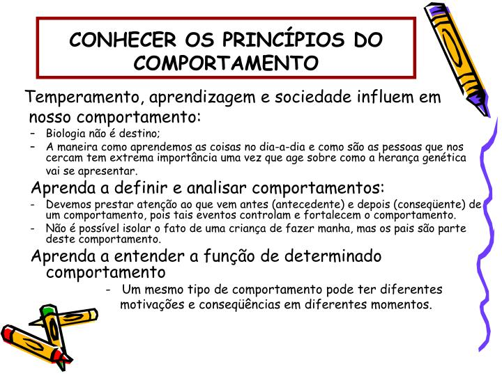 CONHECER OS PRINCÍPIOS DO COMPORTAMENTO