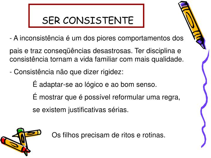 SER CONSISTENTE