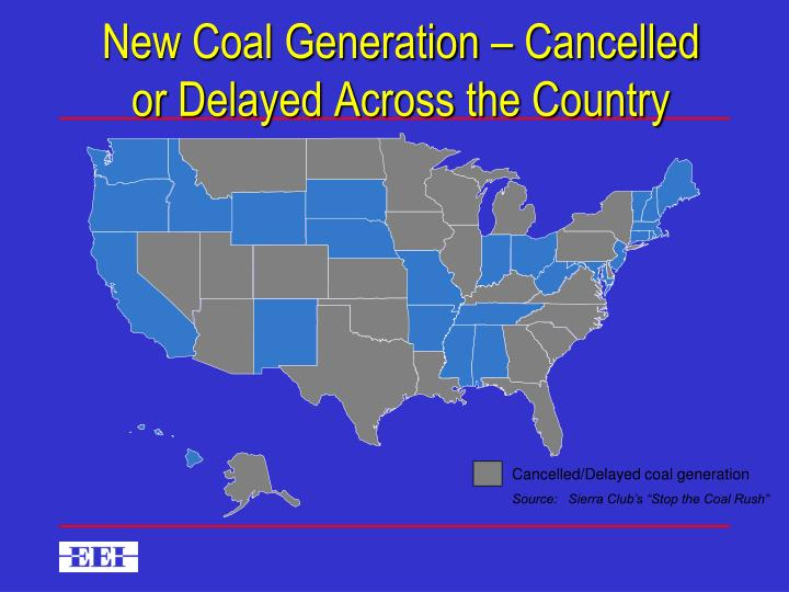 Cancelled/Delayed coal generation