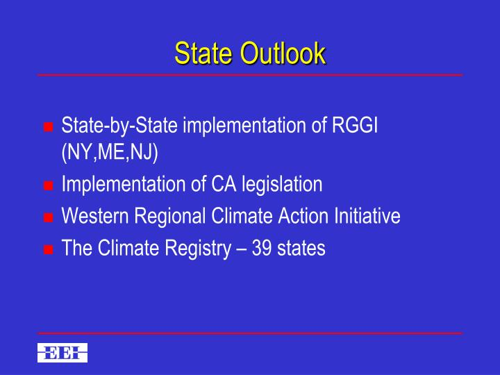 State Outlook