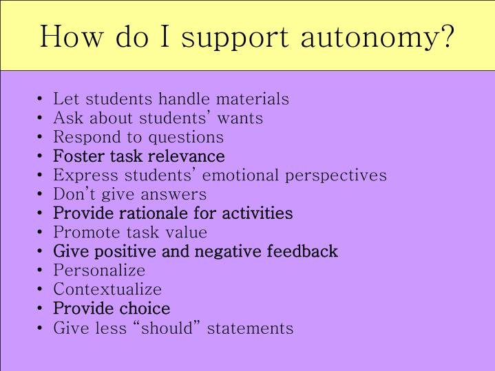 How do I support autonomy?