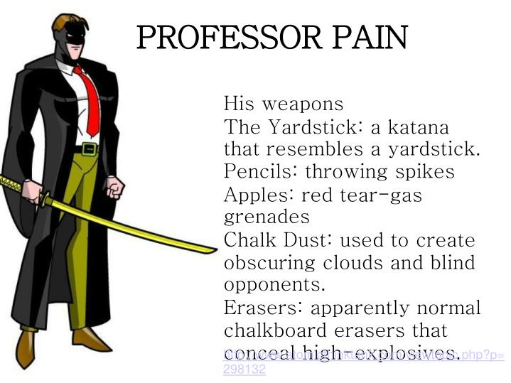 PROFESSOR PAIN