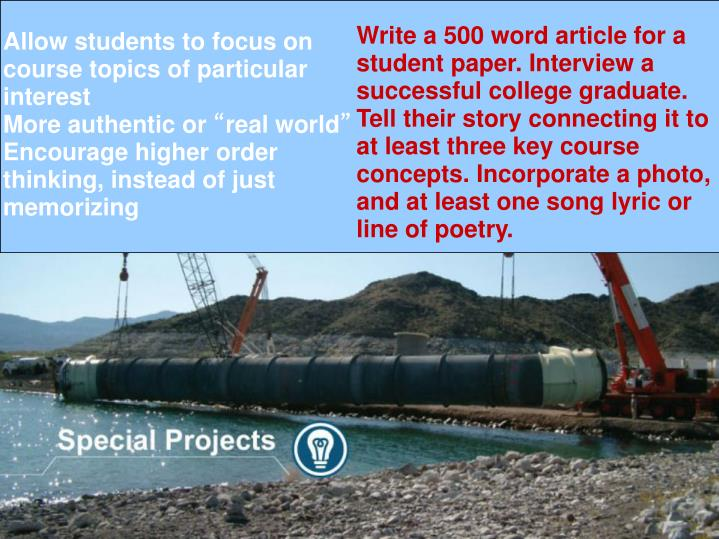 Write a 500 word article for a student paper. Interview a successful college graduate. Tell their story connecting it to at least three key course concepts. Incorporate a photo, and at least one song lyric or line of poetry.