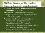 part ii causes for the conflicts between rochester and antoinette