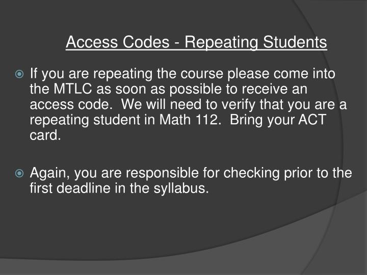Access Codes - Repeating Students