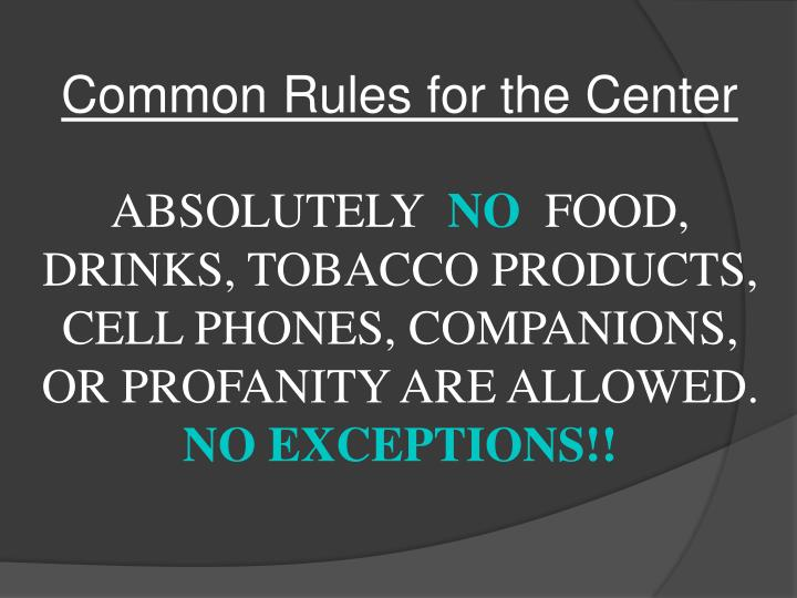 Common Rules for the Center