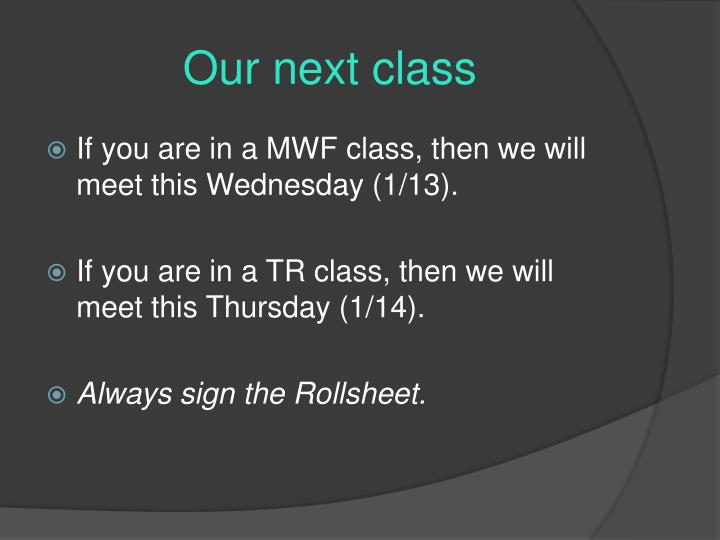 Our next class