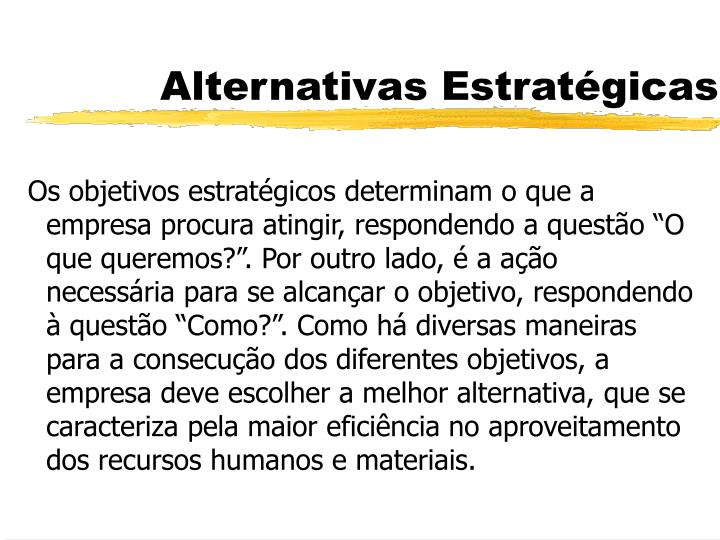 Alternativas Estratégicas