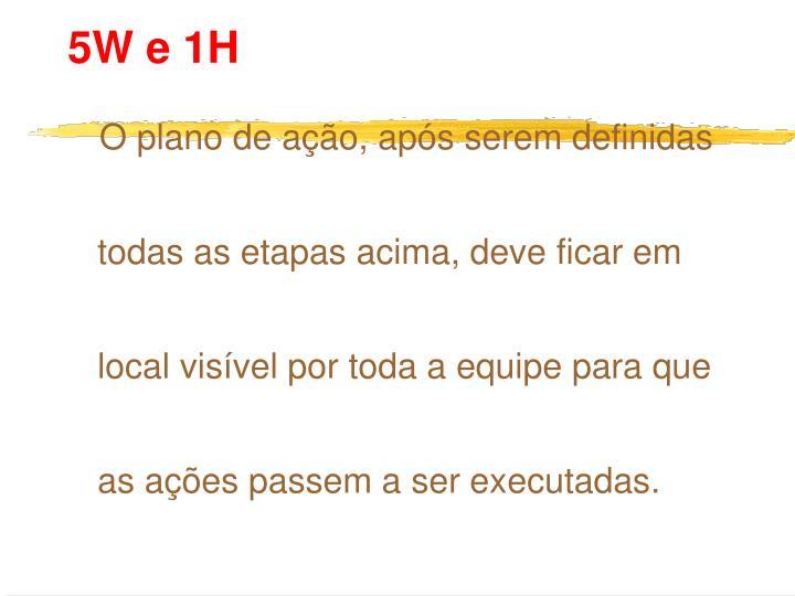5W e 1H