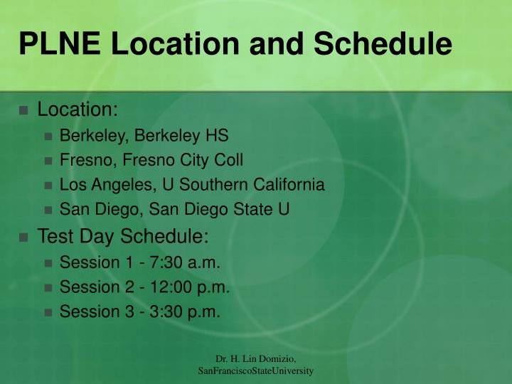 PLNE Location and Schedule