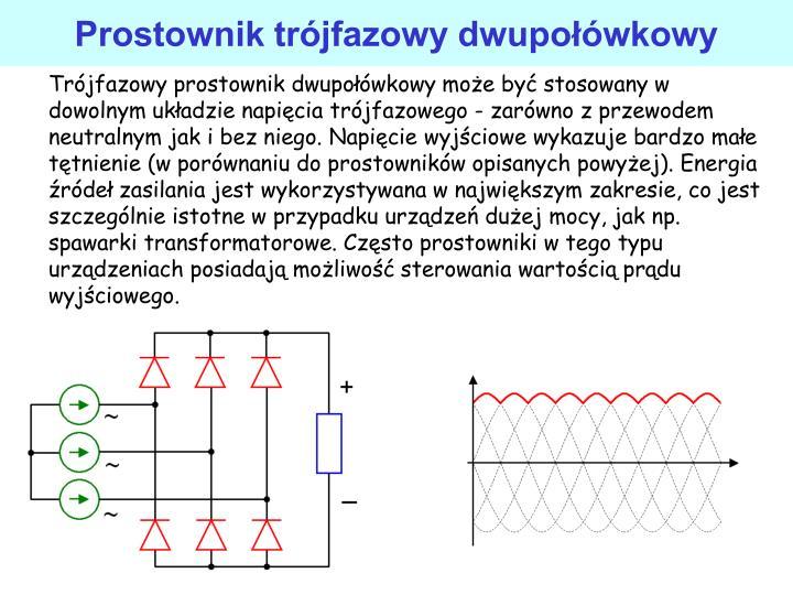 Prostownik trjfazowy dwupowkowy