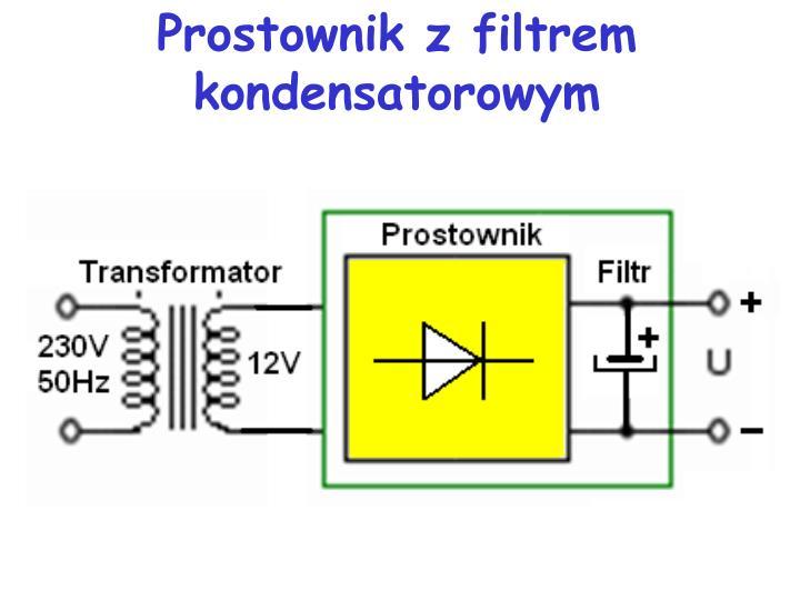 Prostownik z filtrem kondensatorowym