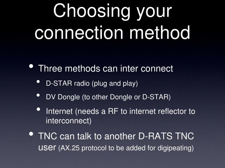 Choosing your connection method