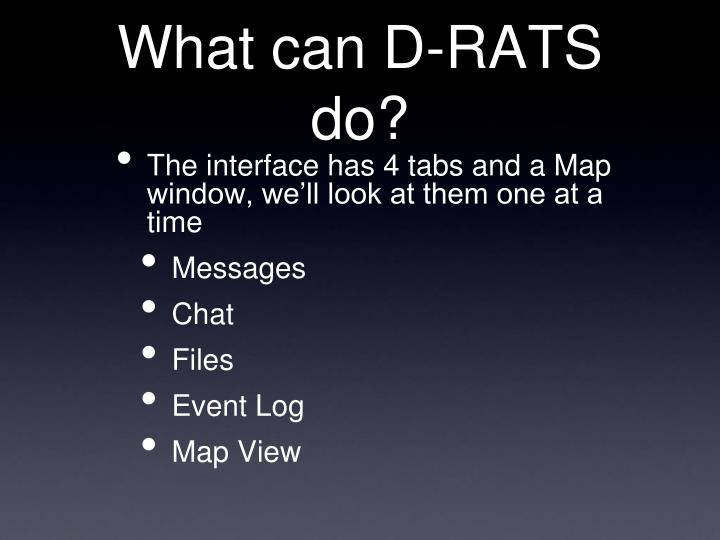 What can D-RATS do?