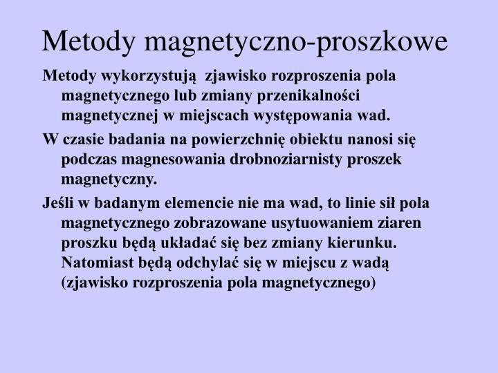 Metody magnetyczno-proszkowe