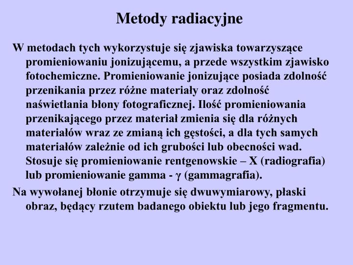Metody radiacyjne