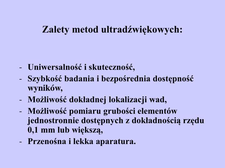 Zalety metod ultradźwiękowych: