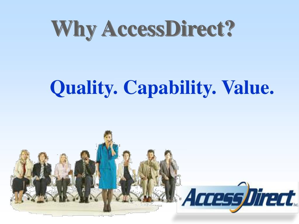 Why AccessDirect?