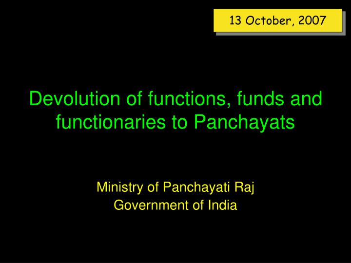 devolution of functions funds and functionaries to panchayats