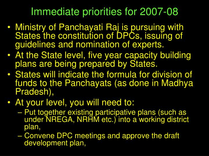 Immediate priorities for 2007-08