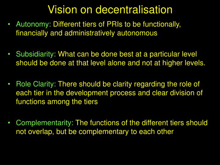 Vision on decentralisation