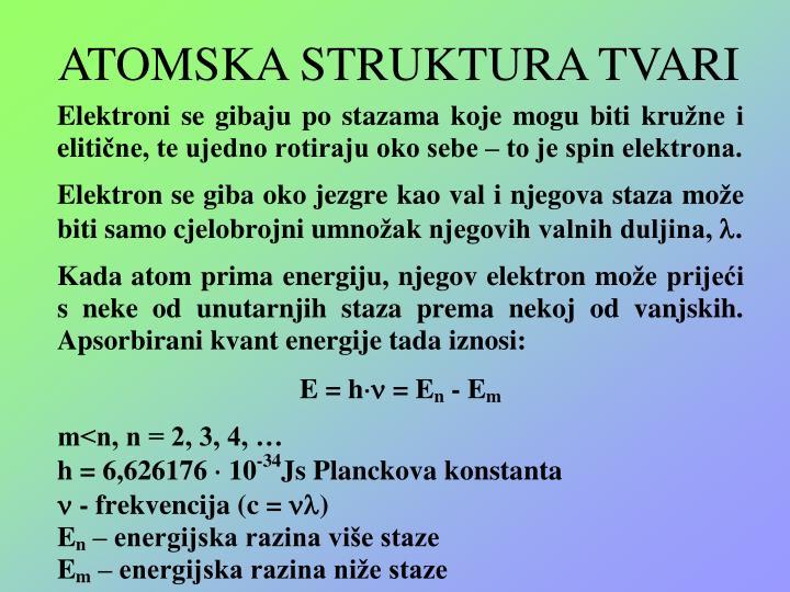 ATOMSKA STRUKTURA TVARI