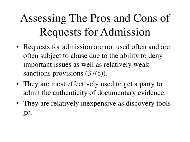 Assessing The Pros and Cons of Requests for Admission